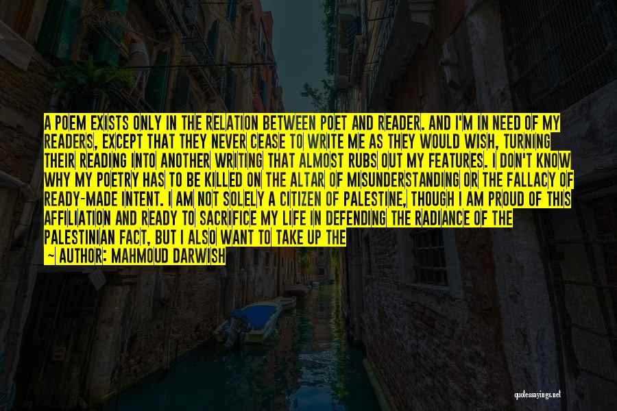 Sacrifice And Struggle Quotes By Mahmoud Darwish