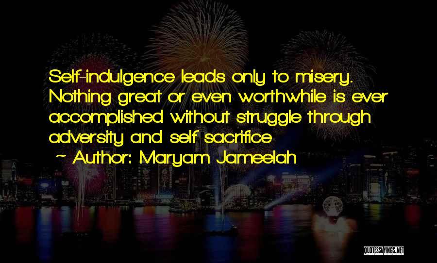 Sacrifice And Struggle Quotes By Maryam Jameelah
