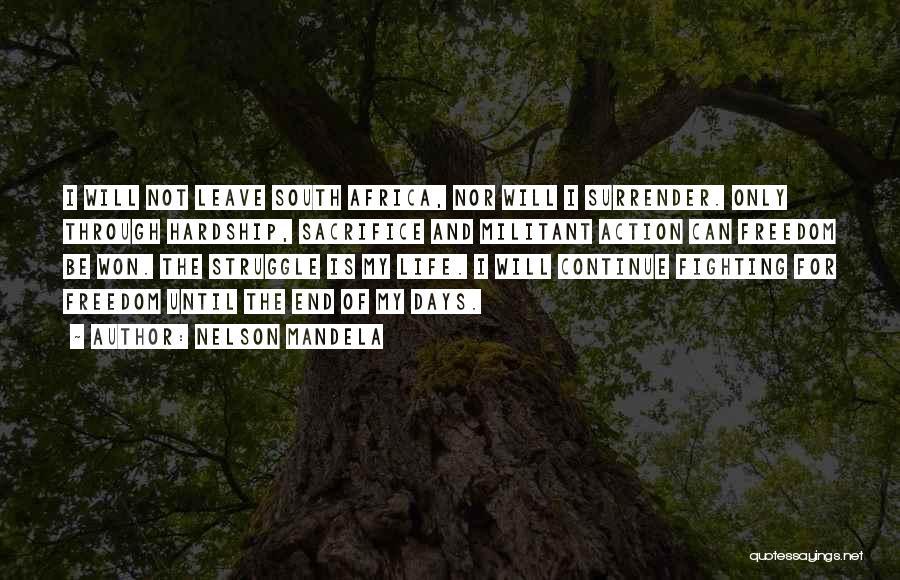 Sacrifice And Struggle Quotes By Nelson Mandela