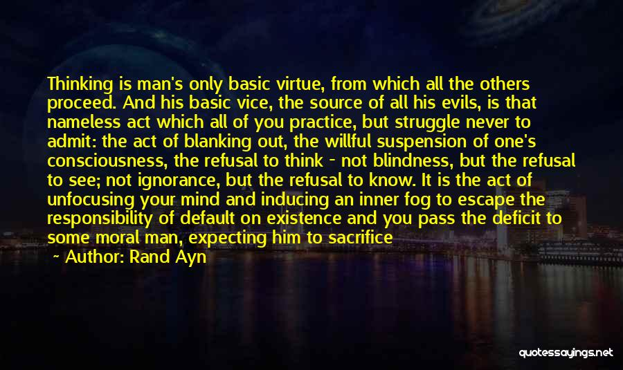 Sacrifice And Struggle Quotes By Rand Ayn