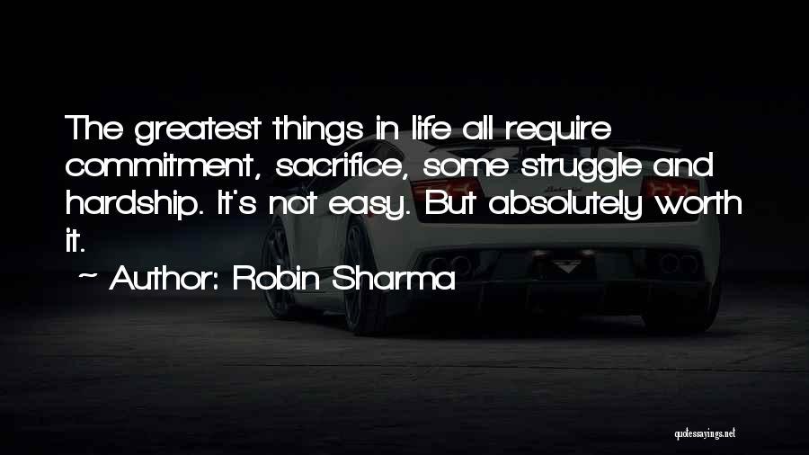 Sacrifice And Struggle Quotes By Robin Sharma