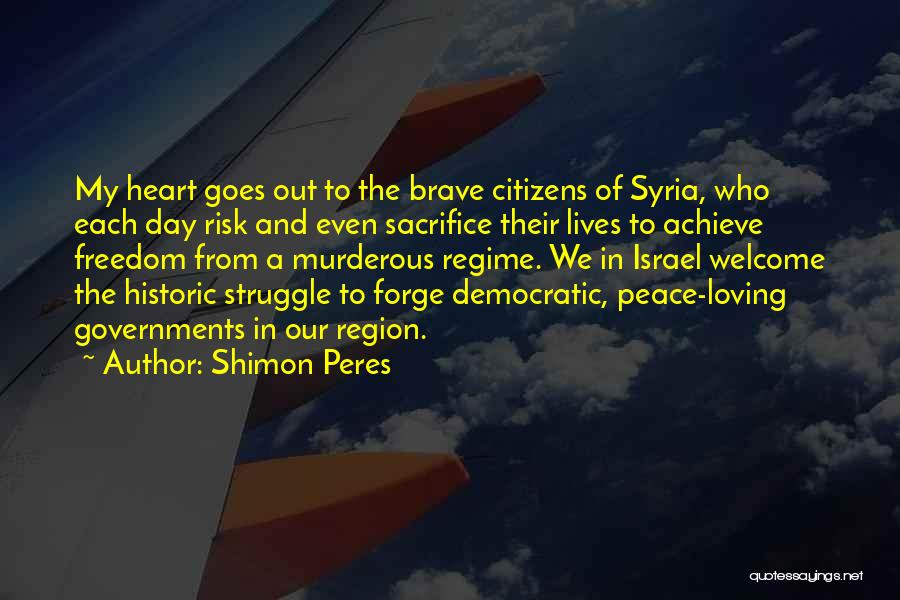 Sacrifice And Struggle Quotes By Shimon Peres