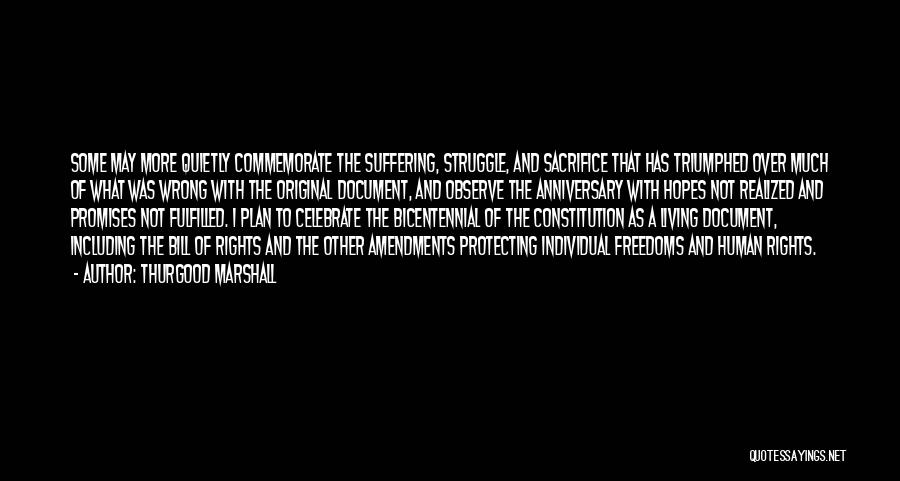 Sacrifice And Struggle Quotes By Thurgood Marshall