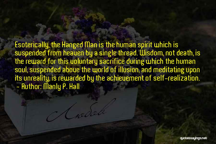 Sacrifice Reward Quotes By Manly P. Hall