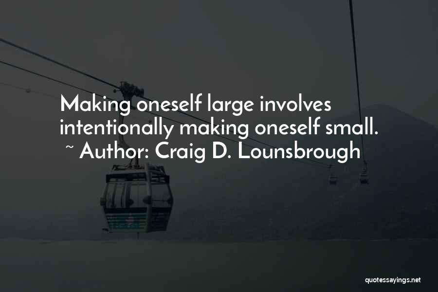 Sacrificial Service Quotes By Craig D. Lounsbrough