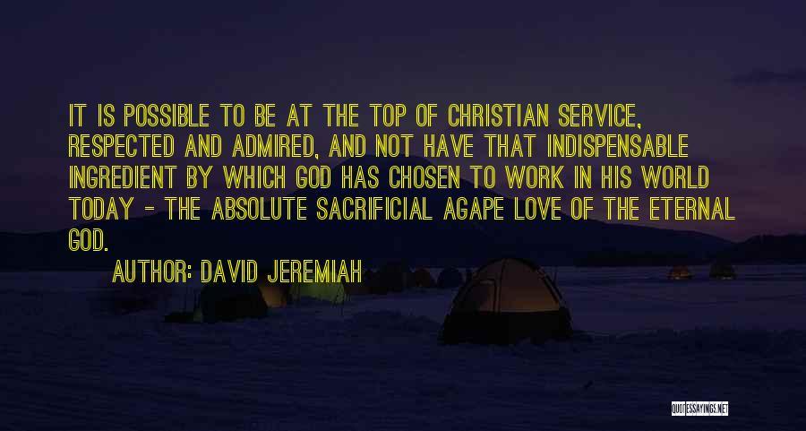 Sacrificial Service Quotes By David Jeremiah