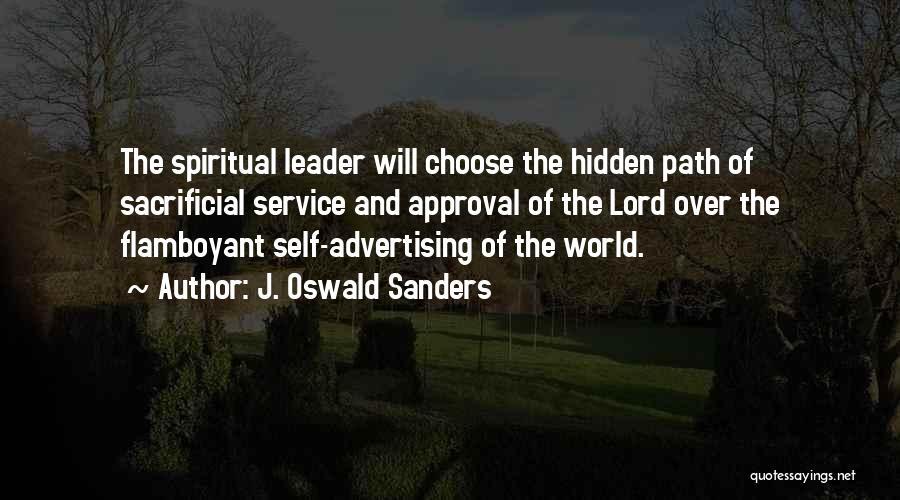 Sacrificial Service Quotes By J. Oswald Sanders