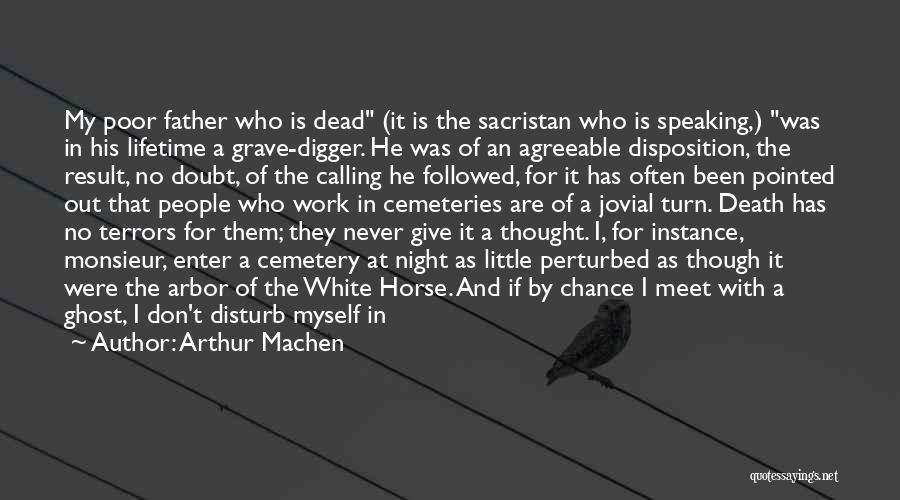 Sacristan Quotes By Arthur Machen