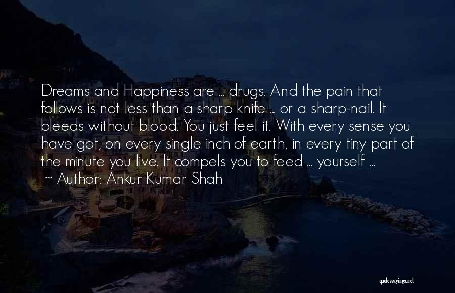 Sad And Happy Love Quotes By Ankur Kumar Shah