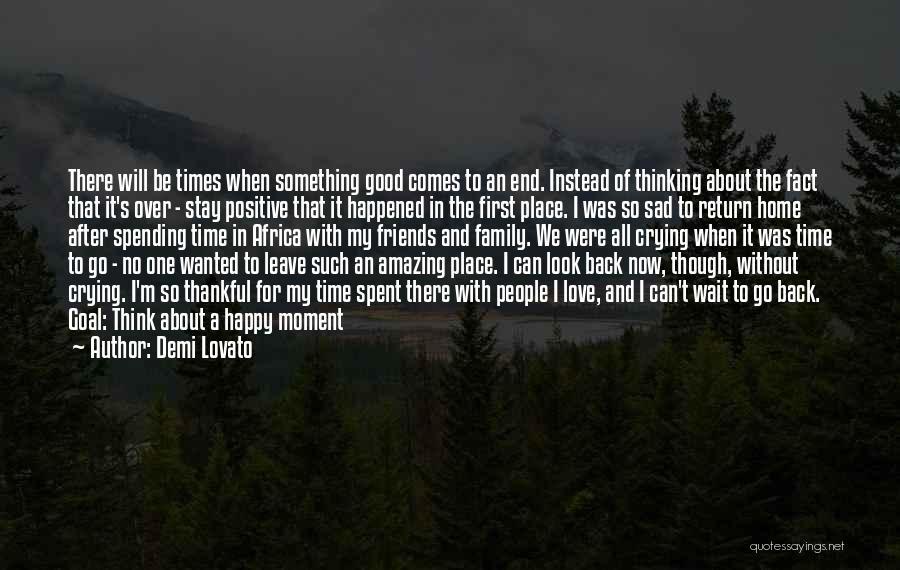 Sad And Happy Love Quotes By Demi Lovato