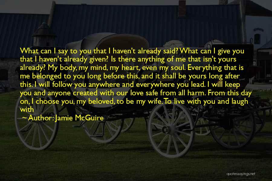 Sad And Happy Love Quotes By Jamie McGuire