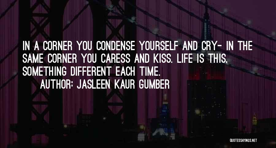Sad And Happy Love Quotes By Jasleen Kaur Gumber