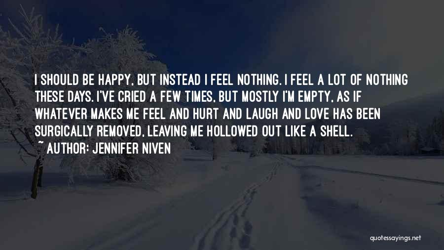 Sad And Happy Love Quotes By Jennifer Niven