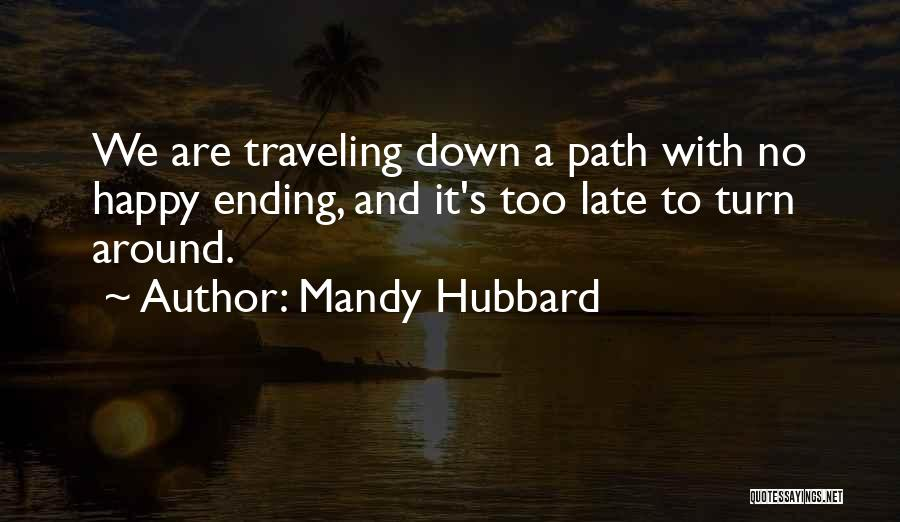 Sad And Happy Love Quotes By Mandy Hubbard