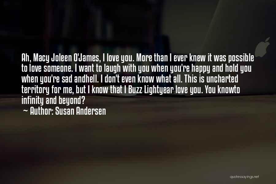 Sad And Happy Love Quotes By Susan Andersen