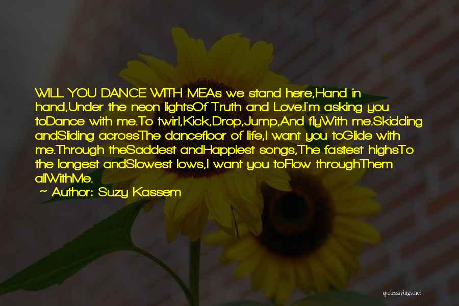 Sad And Happy Love Quotes By Suzy Kassem