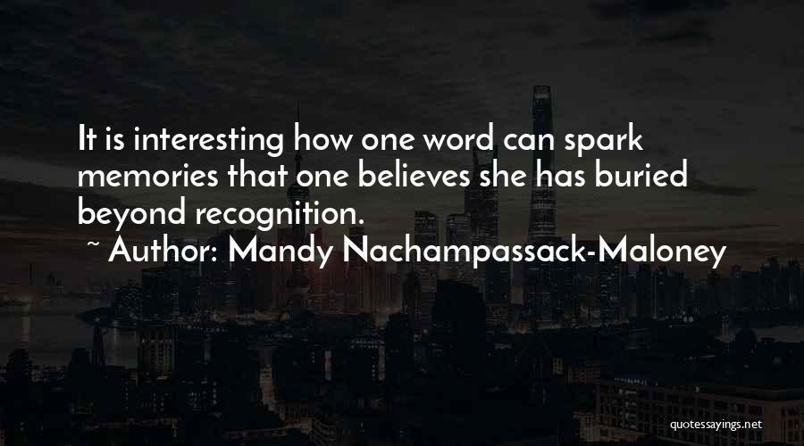 Sad But Interesting Quotes By Mandy Nachampassack-Maloney