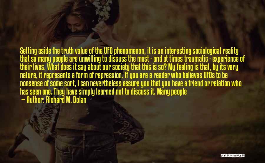 Sad But Interesting Quotes By Richard M. Dolan