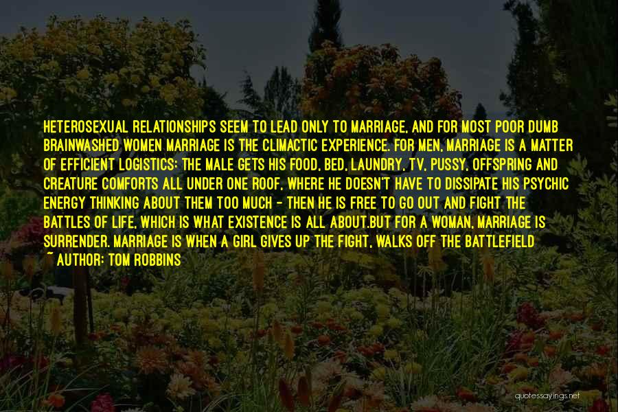 Sad But Interesting Quotes By Tom Robbins