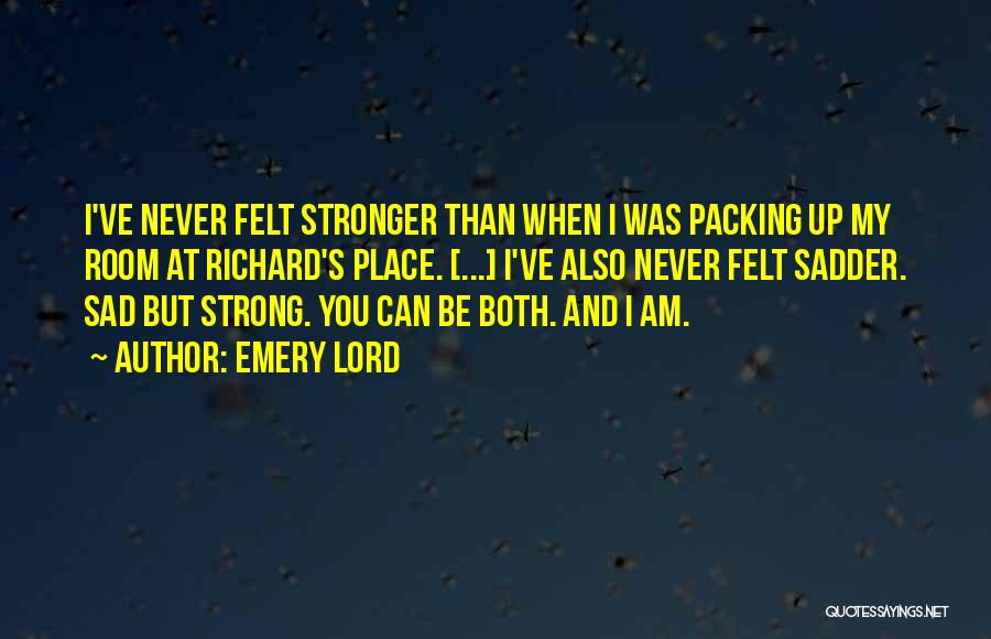Sad But Strong Quotes By Emery Lord