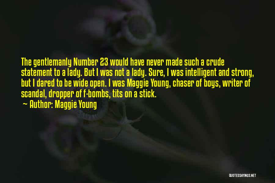 Sad But Strong Quotes By Maggie Young