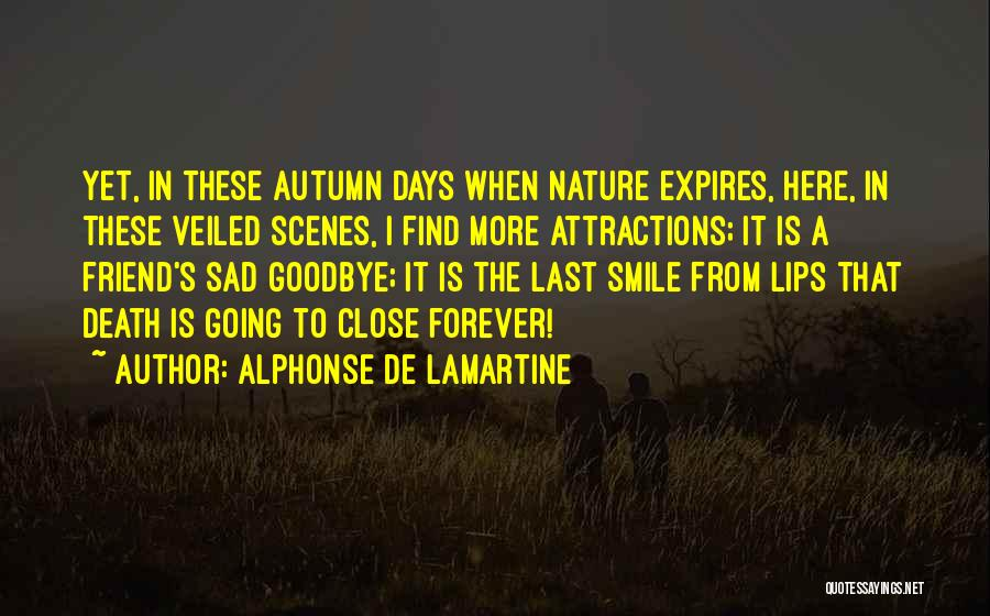 Sad Goodbye Death Quotes By Alphonse De Lamartine