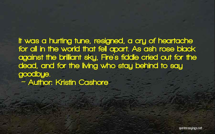Sad Goodbye Death Quotes By Kristin Cashore