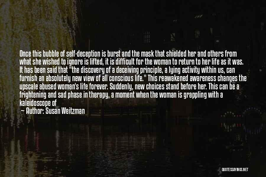 Sad Life Changes Quotes By Susan Weitzman