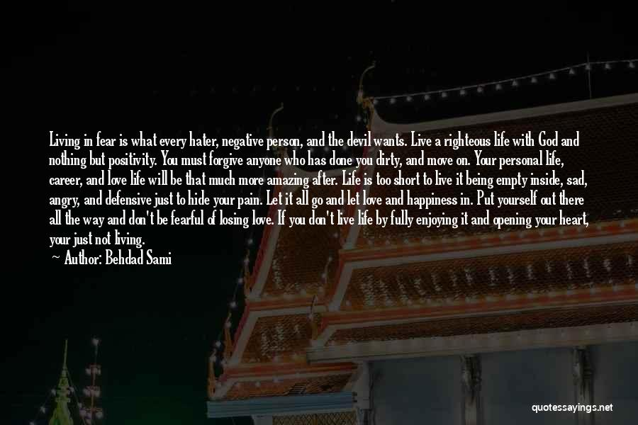 Sad Love Short Quotes By Behdad Sami
