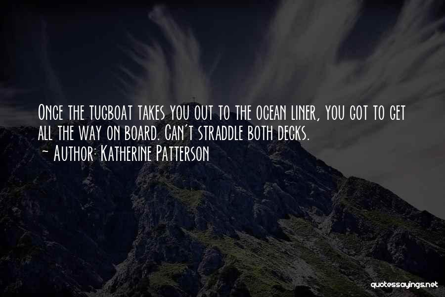 Sad One Liner Quotes By Katherine Patterson
