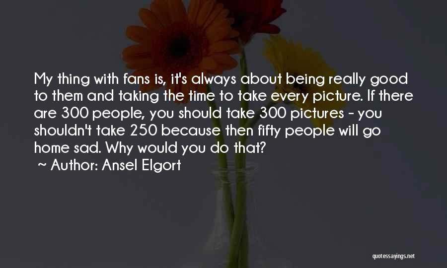 Sad Pictures With Sad Quotes By Ansel Elgort