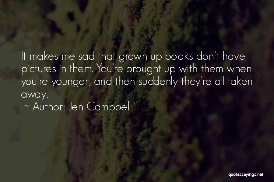 Sad Pictures With Sad Quotes By Jen Campbell