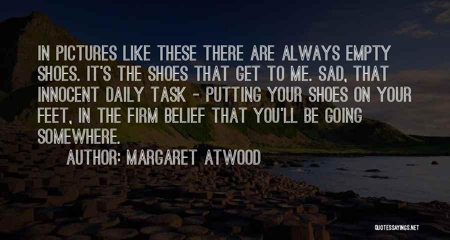 Sad Pictures With Sad Quotes By Margaret Atwood