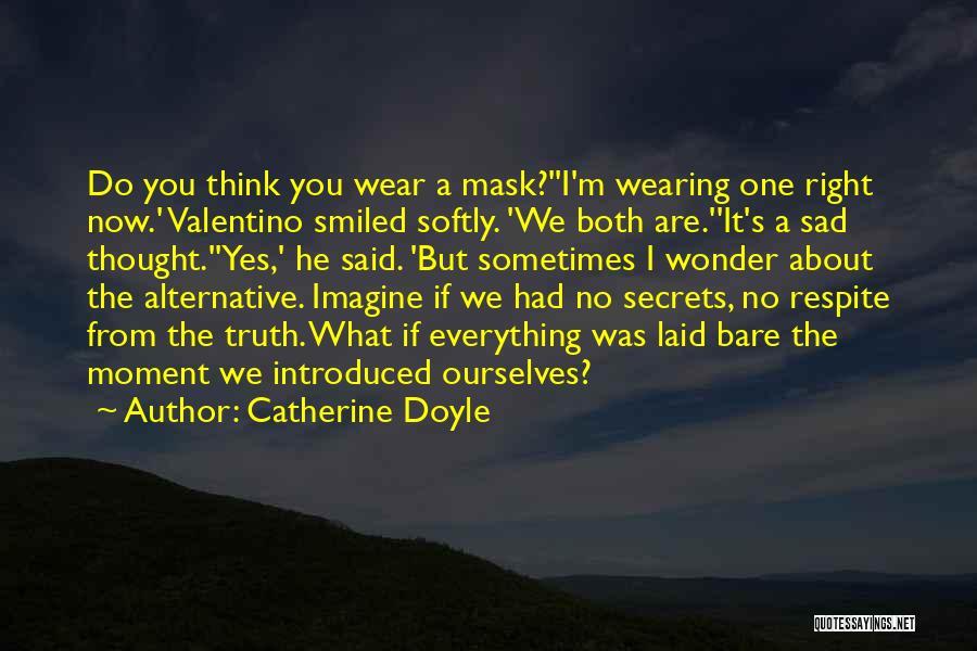 Sad Quotes By Catherine Doyle