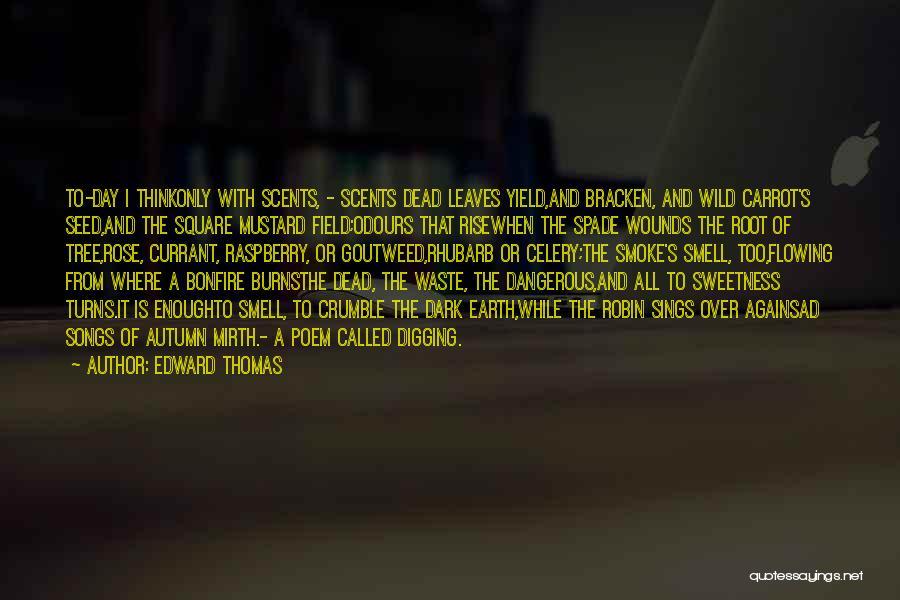 Sad Quotes By Edward Thomas