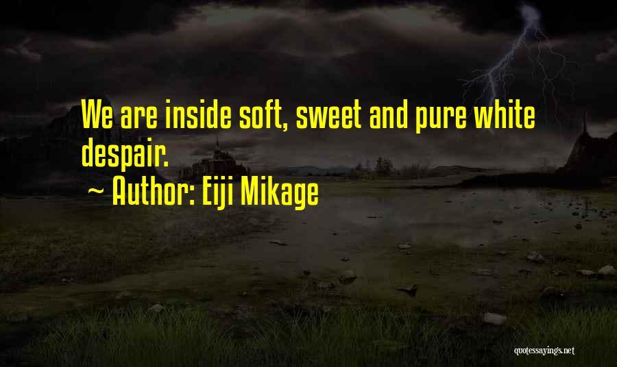 Sad Quotes By Eiji Mikage