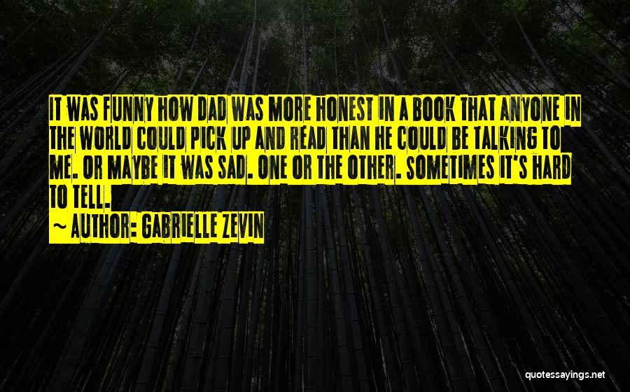 Sad Quotes By Gabrielle Zevin