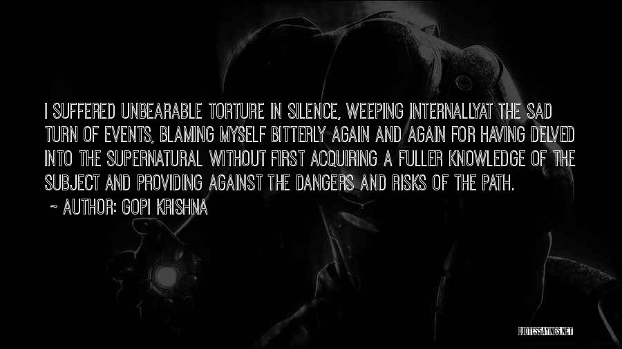 Sad Quotes By Gopi Krishna