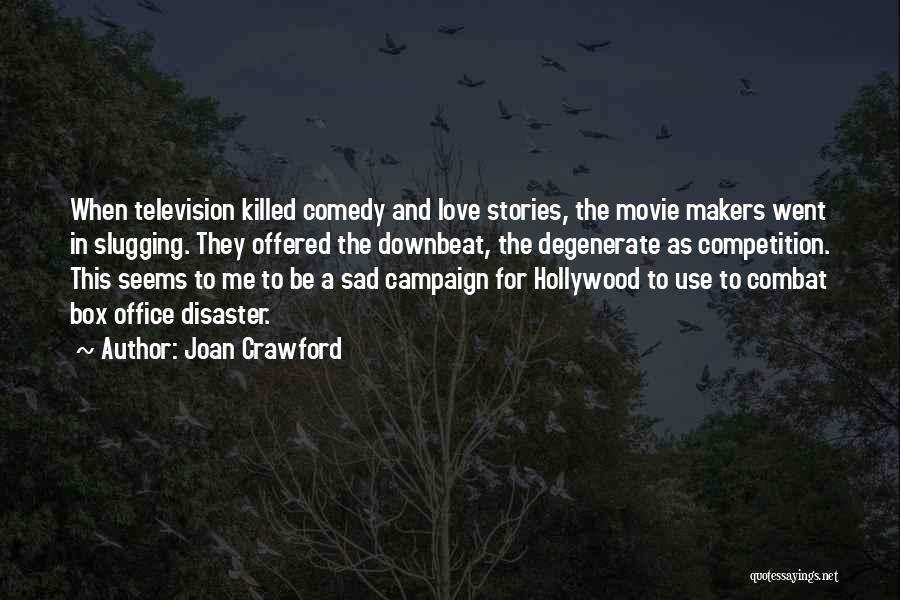 Sad Quotes By Joan Crawford