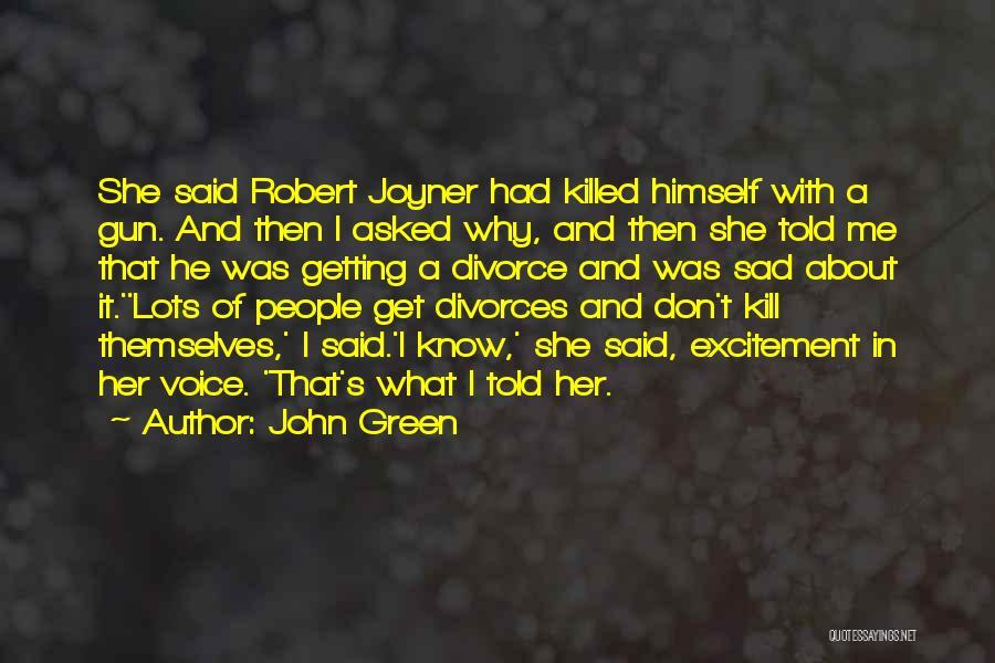 Sad Quotes By John Green