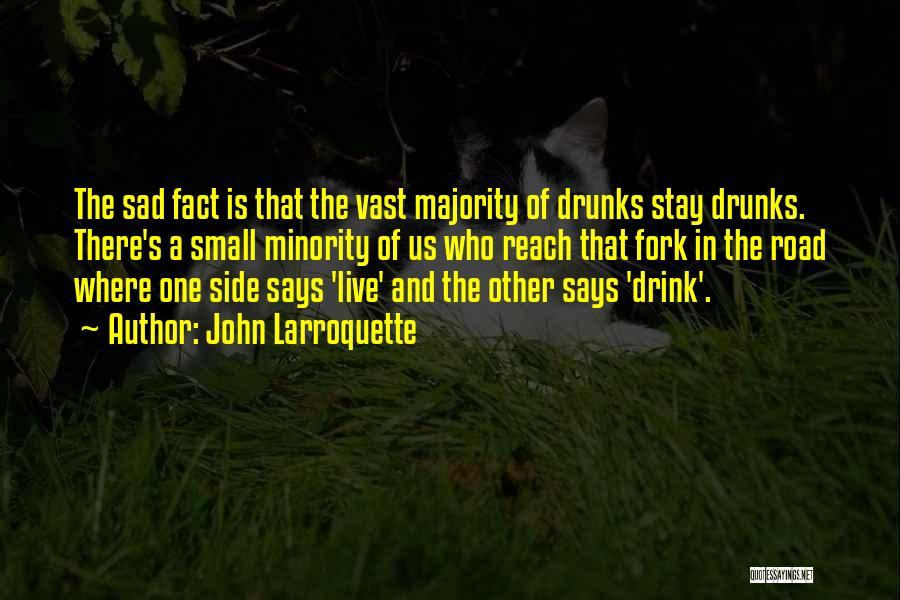 Sad Quotes By John Larroquette