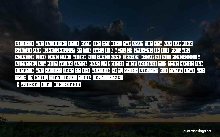 Sad Quotes By L.M. Montgomery