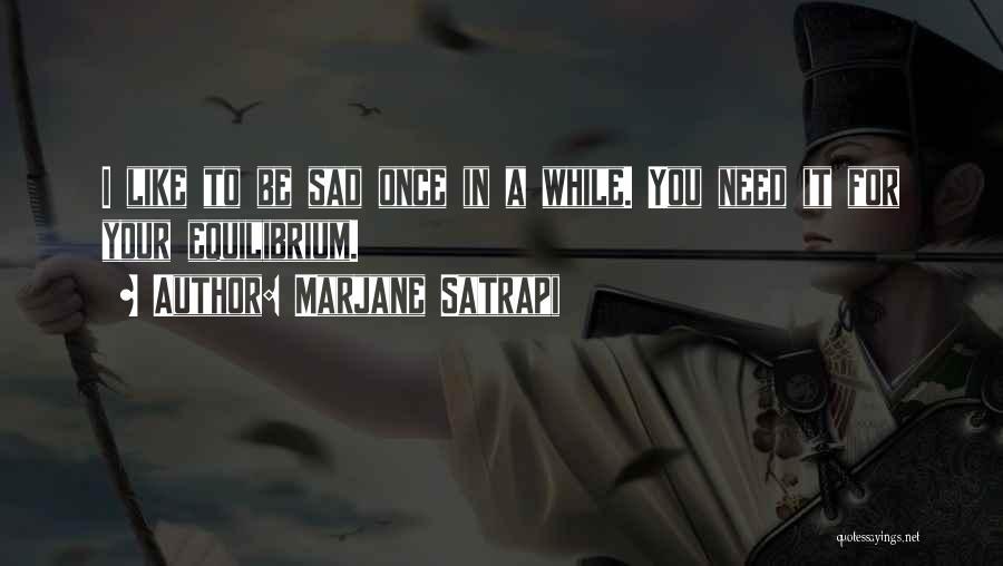 Sad Quotes By Marjane Satrapi