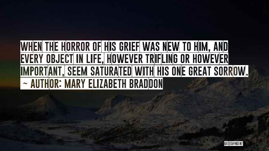 Sad Quotes By Mary Elizabeth Braddon