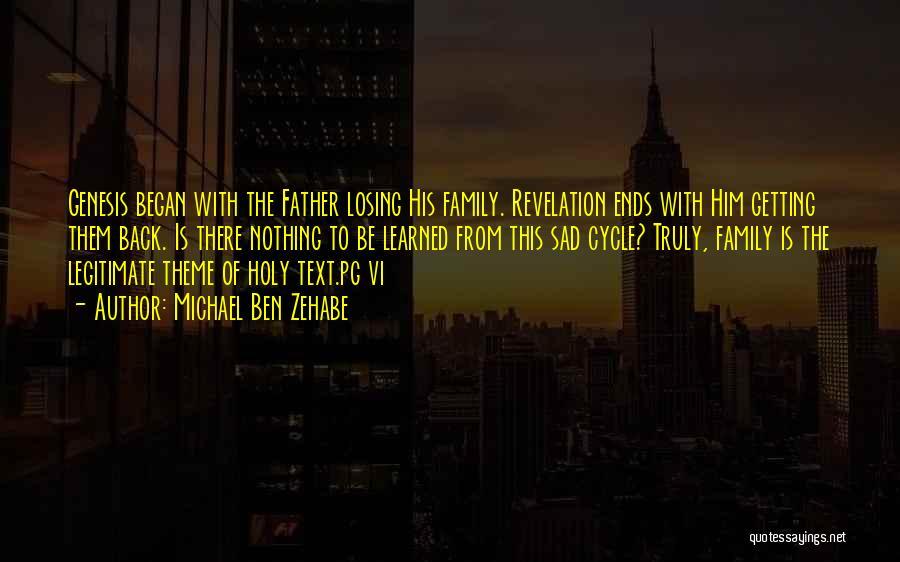 Sad Quotes By Michael Ben Zehabe