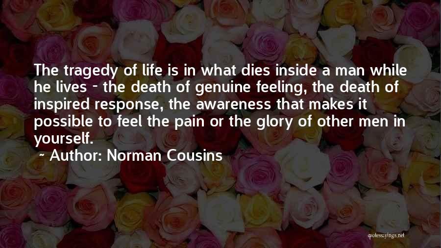 Sad Quotes By Norman Cousins
