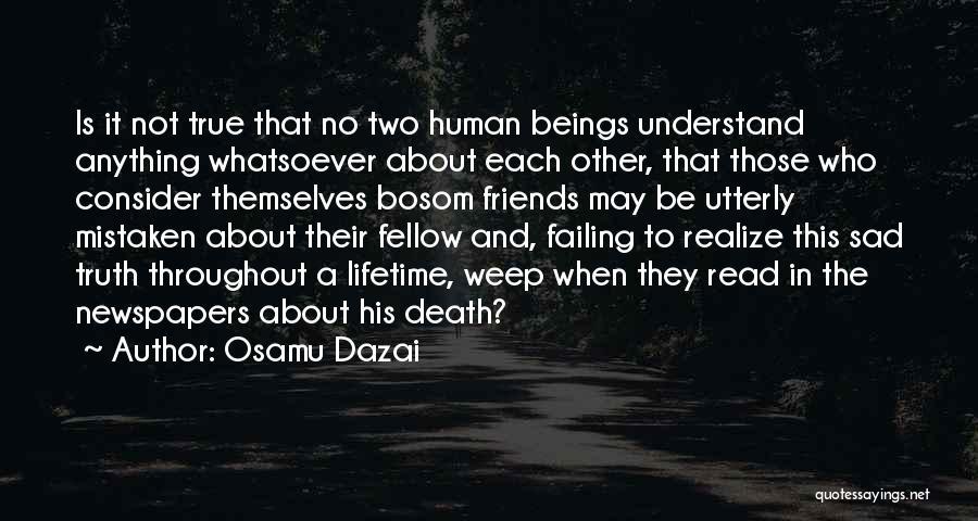 Sad Quotes By Osamu Dazai