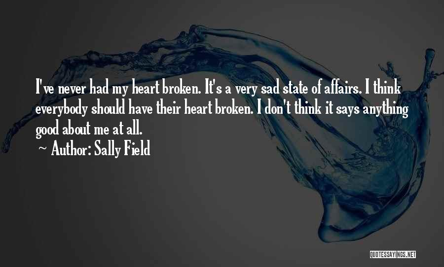 Sad Quotes By Sally Field