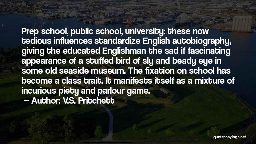 Sad Quotes By V.S. Pritchett