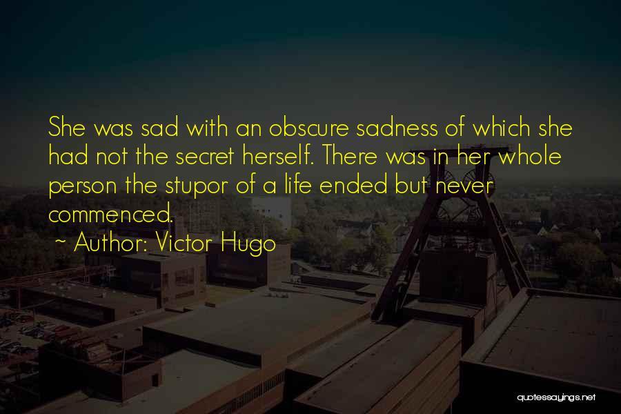 Sad Quotes By Victor Hugo